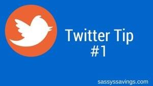 Social Media – Twitter Tip #1